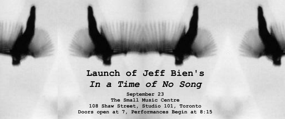 Launch of Jeff Bien's In a Time of No Song